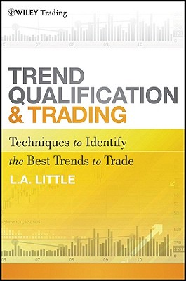 Trend Qualification and Trading By Little, L. A.